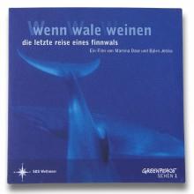 MD Coming Home: 2006, Greenpeace Image Film - Wenn Wale Weinen DVD Vorderseite; Fotograf: Stefan Carstensen
